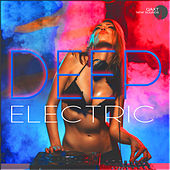 Deep Electric (QAXT New Sounds) by Various Artists