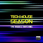 Tech House Season (The Biggest Rhythms) by Various Artists