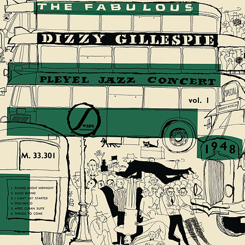 The Fabulous Dizzy Gillespie Pleyel Jazz Concert 1948 (Jazz Connoisseur - Live) by Dizzy Gillespie