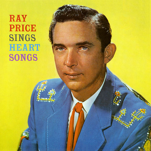Sings Heart Songs by Ray Price