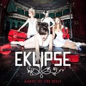 Carol Of The Bells by EKLIPSE