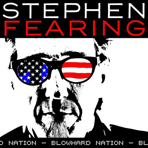 Blowhard Nation by Stephen Fearing