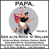 Papa, der alte Rock 'n' Roller, Folge 2 von Various Artists