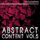 Abstract Content, Vol. 5 by Various Artists