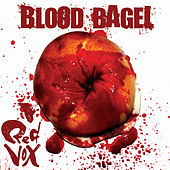 Blood Bagel by Red Vox