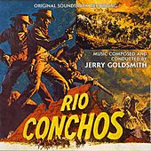 Rio Conchos (Original Soundtrack Recording) von Jerry Goldsmith
