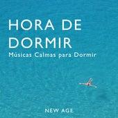 Hora de Dormir - Musicas Calmas para Dormir by Various Artists