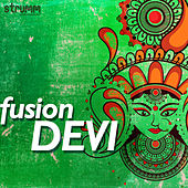 Fusion Devi by Various Artists