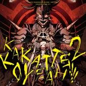 Kakattekoyeah 2!!!!! by Various Artists