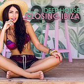 Deep House Closing Ibiza: 2016 by Various Artists