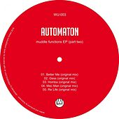 Muddle Function Ep Part Two by Automaton