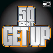 Get Up by 50 Cent