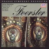 Foerster: Symphony No. 4, Op. 54 by Prague Symphony Orchestra