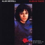 Alien in Tokyo by Alan Merrill
