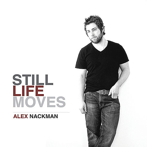 Still Life Moves by Alex Nackman