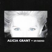 Ep/Demo by Alicia Grant