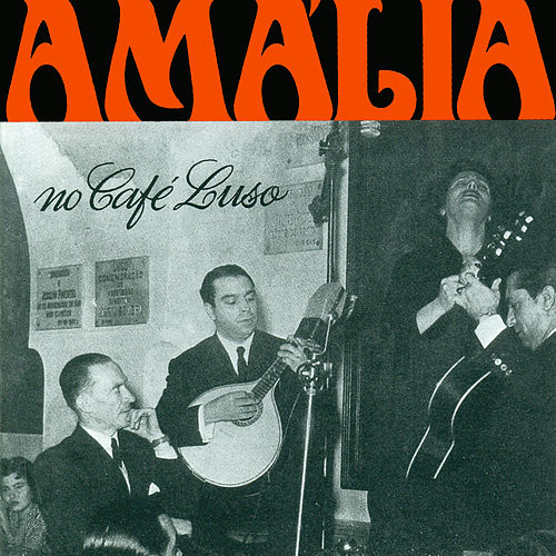 Amália no Café Luso by Amalia Rodrigues