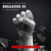 Breaking In (Feat. MACTurnUp) [Bro Safari Remix] by Antiserum