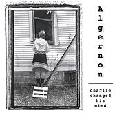 Charlie Changed His Mind by Algernon
