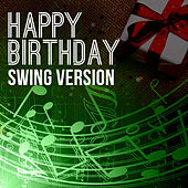 Happy Birthday To You (Swing Version) by Happy Birthday