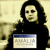 The art of Amália Rodrigues Vol. II by Amalia Rodrigues