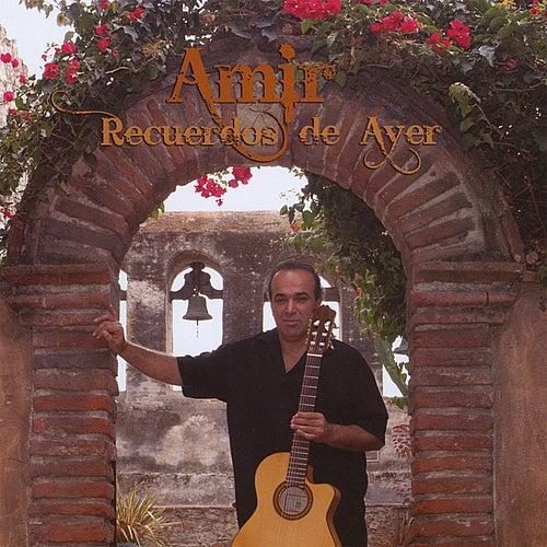 Recuerdos De Ayer by Amir