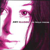 No Frills Friend by Amy Allison