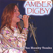 Music From the Honky Tonks by Amber Digby