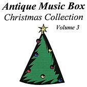 Antique Music Box Christmas Collection, Volume 3 by Various Artists