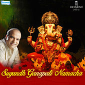Sugandh Ganapati Namacha - Single by Suresh Wadkar