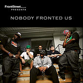 Nobody Fronted Us -S1 by Various Artists