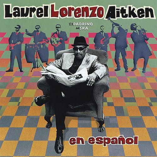 En Espanol by Laurel Aitken