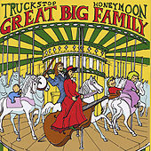 Great Big Family by Truckstop Honeymoon