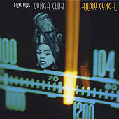 Radio Conga by Dave Shul's Conga Club