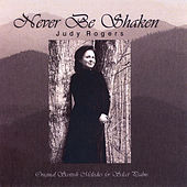 Never Be Shaken by Judy Rogers