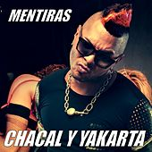 Mentiras by Chacal y Yakarta