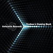 Techno Is Coming Back by Various Artists