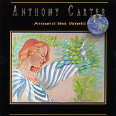 Around the World Deluxe by Anthony Carter