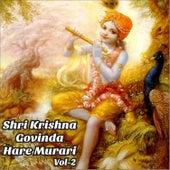 Shri Krishna Govinda Hare Murari, Vol. 2 by Various Artists