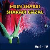 Mai Sharabi Sharabi Gazal, Vol. 4 by Aziz Mian