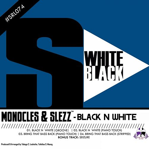 Black N White by The Monocles