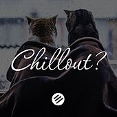 Chillout Music 50 - Who Is the Best in the Genre Chill Out, Lounge, New Age, Piano, Vocal, Ambient, Chillstep, Downtempo, Relax by Various Artists