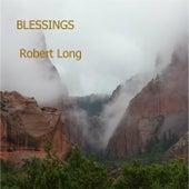 Blessings by Robert Long