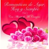 Romanticas de Ayer: Hoy y Siempre, Vol. 1 (Con Aliento de Mi Corazon) by Various Artists