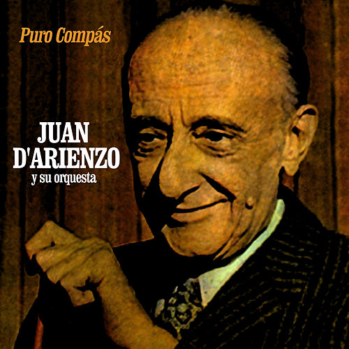 Puro Compás by Juan D'Arienzo