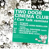 Kitsuné: I Can Talk Remixes - EP by Two Door Cinema Club