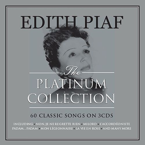 The Platinum Collection von Edith Piaf