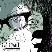 Single Eye and an Echo - EP by Rue Royale