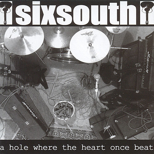 A Hole Where The Heart Once Beat by Sixsouth