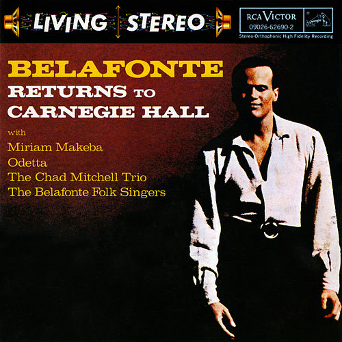 Belafonte Returns To Carnegie Hall by Harry Belafonte